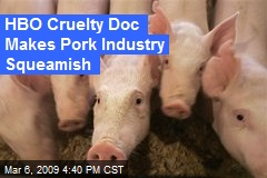 HBO Cruelty Doc Makes Pork Industry Squeamish