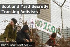 Scotland Yard Secretly Tracking Activists
