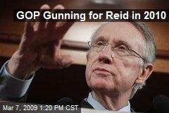 GOP Gunning for Reid in 2010