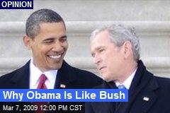 Why Obama Is Like Bush