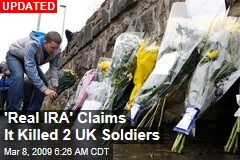 'Real IRA' Claims It Killed 2 UK Soldiers