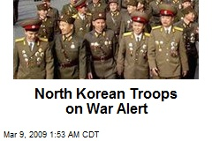 North Korean Troops on War Alert