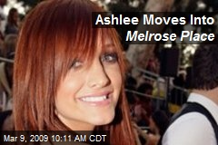 Ashlee Moves Into Melrose Place