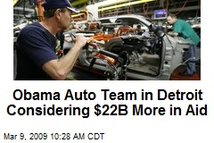 Obama Auto Team in Detroit Considering $22B More in Aid