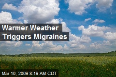 Warmer Weather Triggers Migraines