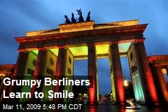 Grumpy Berliners Learn to Smile