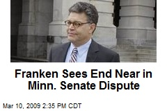 Franken Sees End Near in Minn. Senate Dispute