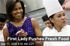 First Lady Pushes Fresh Food