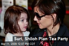 Suri, Shiloh Plan Tea Party