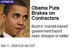 Obama Puts Brakes on Contractors