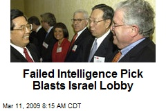 Failed Intelligence Pick Blasts Israel Lobby