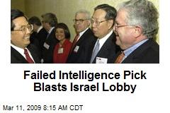 Failed Intelligence Pick Blasts Israel Lobby
