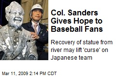 Col. Sanders Gives Hope to Baseball Fans