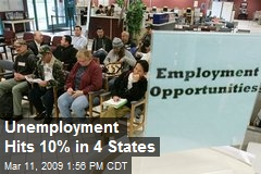 Unemployment Hits 10% in 4 States