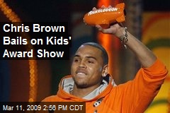 Chris Brown Bails on Kids' Award Show