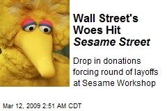 Wall Street's Woes Hit Sesame Street