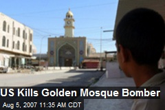 US Kills Golden Mosque Bomber