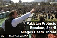 Pakistan Protests Escalate, Sharif Alleges Death Threat
