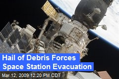 Hail of Debris Forces Space Station Evacuation