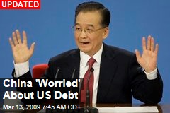 China 'Worried' About US Debt