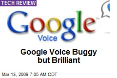 Google Voice Buggy but Brilliant