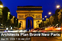 Architects Plan Brave New Paris