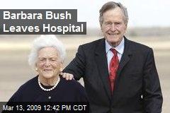 Barbara Bush Leaves Hospital