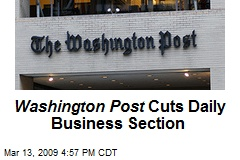 Washington Post Cuts Daily Business Section