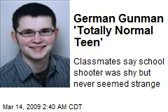German Gunman 'Totally Normal Teen'