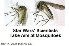 'Star Wars' Scientists Take Aim at Mosquitoes