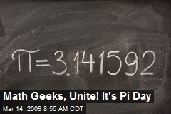 Math Geeks, Unite! It's Pi Day