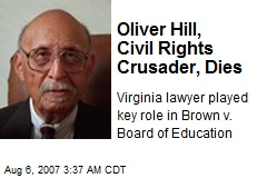 Oliver Hill, Civil Rights Crusader, Dies