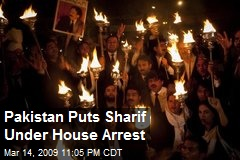 Pakistan Puts Sharif Under House Arrest