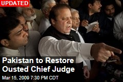 Pakistan to Restore Ousted Chief Judge