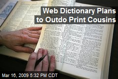 Web Dictionary Plans to Outdo Print Cousins