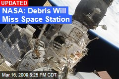 NASA: Debris Will Miss Space Station