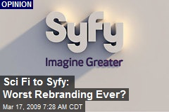 Sci Fi to Syfy: Worst Rebranding Ever?
