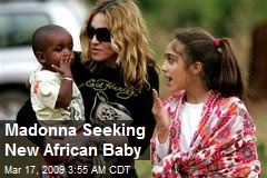 Madonna Seeking New African Baby