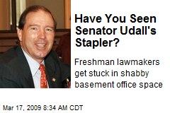 Have You Seen Senator Udall's Stapler?