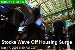 Stocks Wave Off Housing Surge