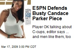 ESPN Defends Busty Candace Parker Piece