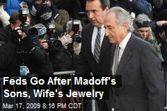 Feds Go After Madoff's Sons, Wife's Jewelry