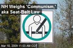 NH Weighs 'Communism,' aka Seat-Belt Law