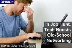 In Job Hunt, Tech Boosts Old-School Networking