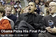 Obama Picks His Final Four