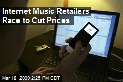 Internet Music Retailers Race to Cut Prices