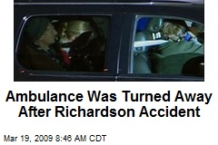 Ambulance Was Turned Away After Richardson Accident