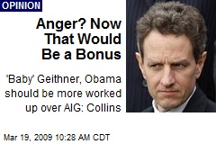 Anger? Now That Would Be a Bonus