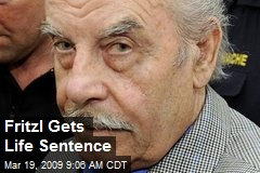 Fritzl Gets Life Sentence
