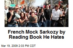 French Mock Sarkozy by Reading Book He Hates